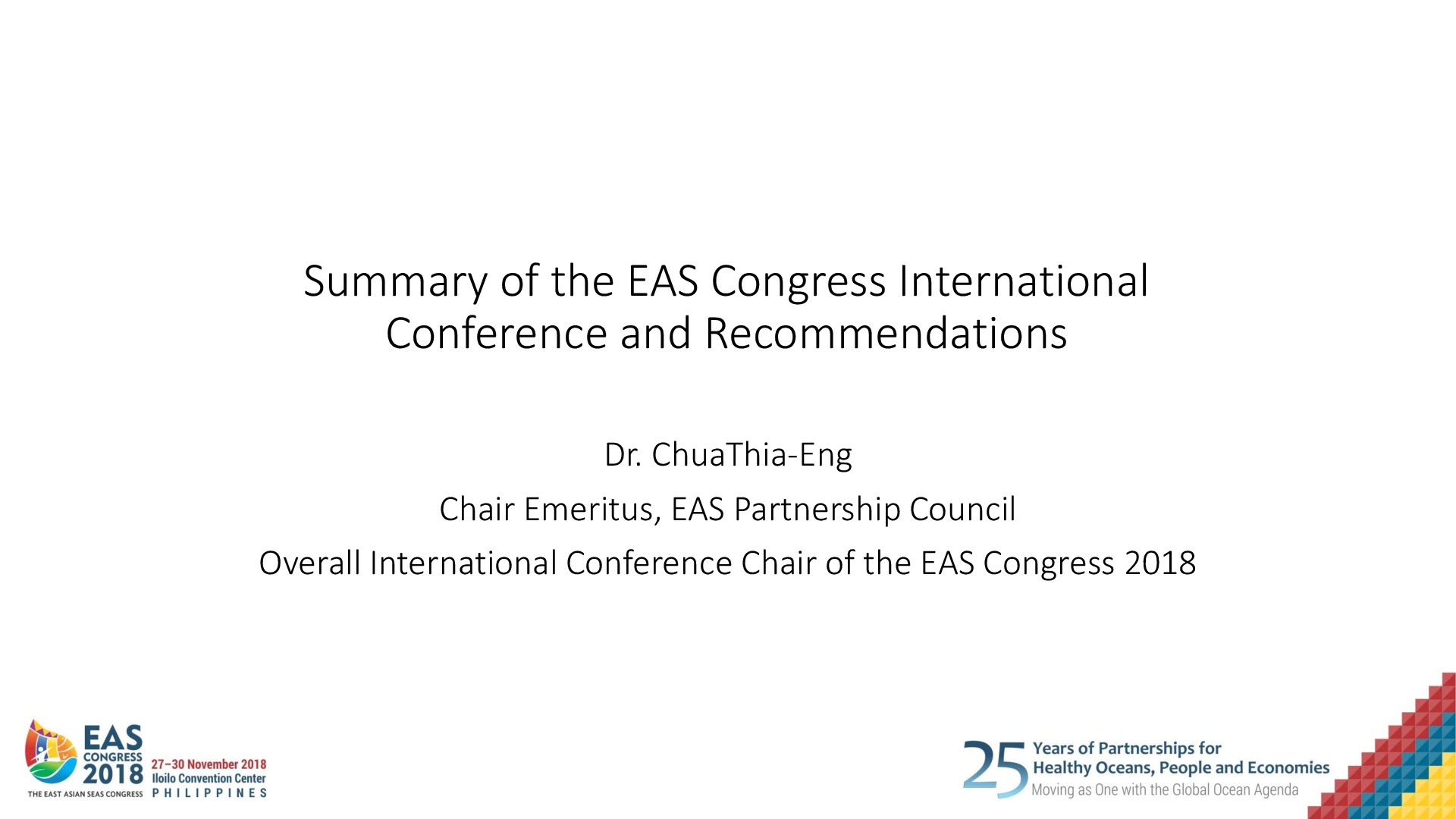 Summary of the EAS Congress International Conference and Recommendations